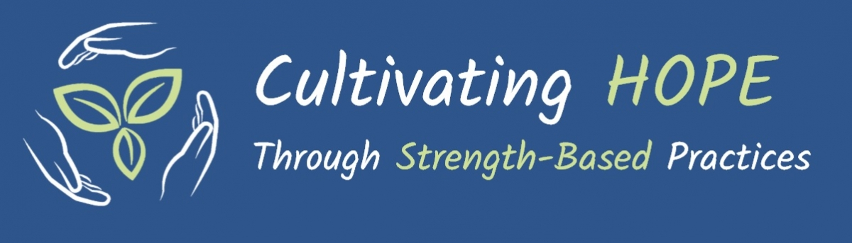Cultivating Hope Through Strength-Based Practices