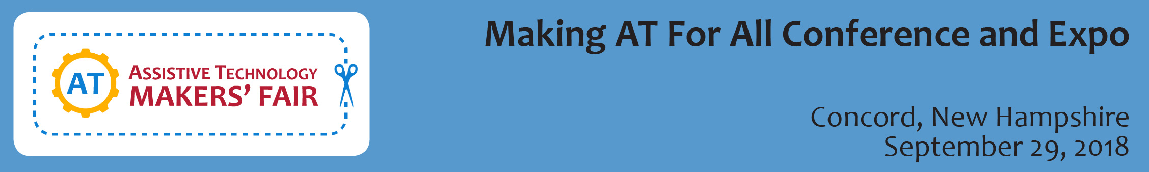 AT Makers Fair: Making AT for All Conference and Expo