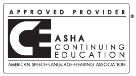 ASHA Continuing Ed - Approved Provider