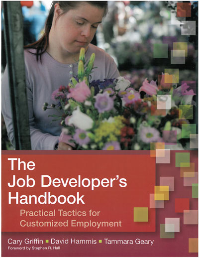 The Job Developer's Handbook: Practical Tactics for Customized Employment