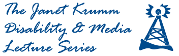 Janet Krumm Disability and Media Lecture Series logo